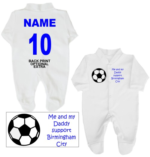 Football Babygrow printed on the front with a football and Me and my Daddy support Birmingham City. If you prefer we can change Daddy to another name