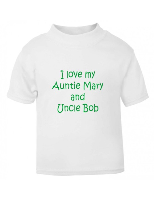 """Adorable baby's t-shirt with the wording """"I love my Auntie ***** and Uncle *****!. Personalised with both their names in a soft vinyl print."""