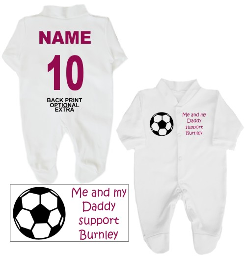 Football babygrow printed on the front with a football and Me and my Daddy support Burnley. If you prefer we can change Daddy to another name