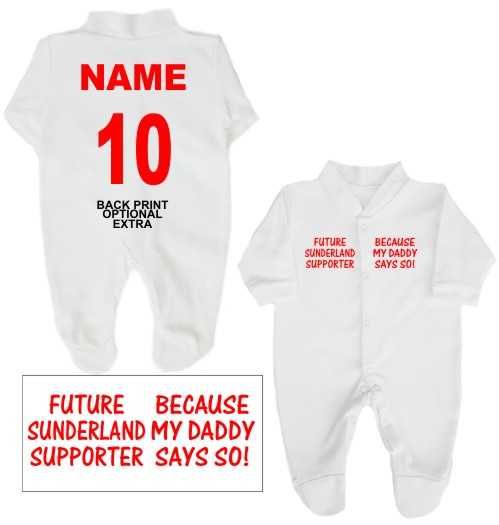 Here we have for sale an adorable 100% cotton babygrow printed on the front with Future Sunderland supporter ... Because my Daddy Says so!