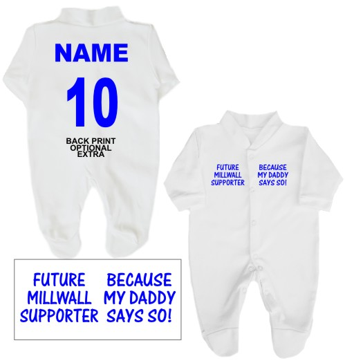 100% cotton babygrow printed on the front with Future Millwall supporter... Because my Daddy says so! If you prefer Daddy can be changed to another name