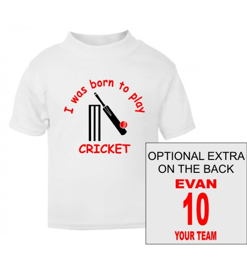 This childs t-shirt comes printed with I was born to play Cricket and featuring a cricket bat, ball and stumps. Additional option to add your child's name.