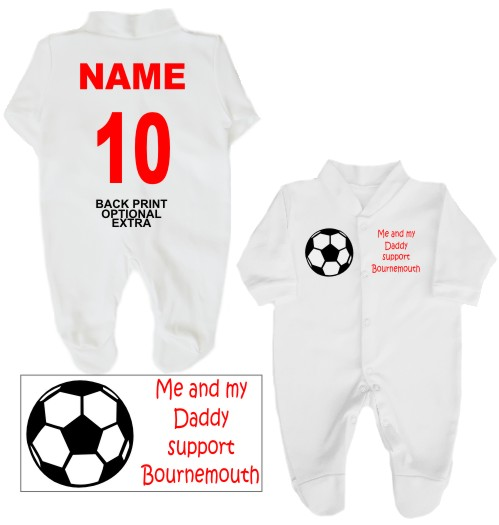 Football babygrow printed on the front with a football and Me and my Daddy support Bournemouth. If you prefer we can change Daddy to another