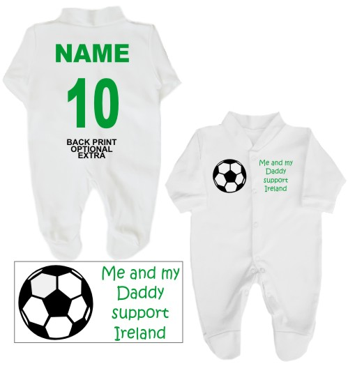 Football babygrow printed on the front with a football and Me and my Daddy support Ireland. If you prefer we can change Daddy to another name
