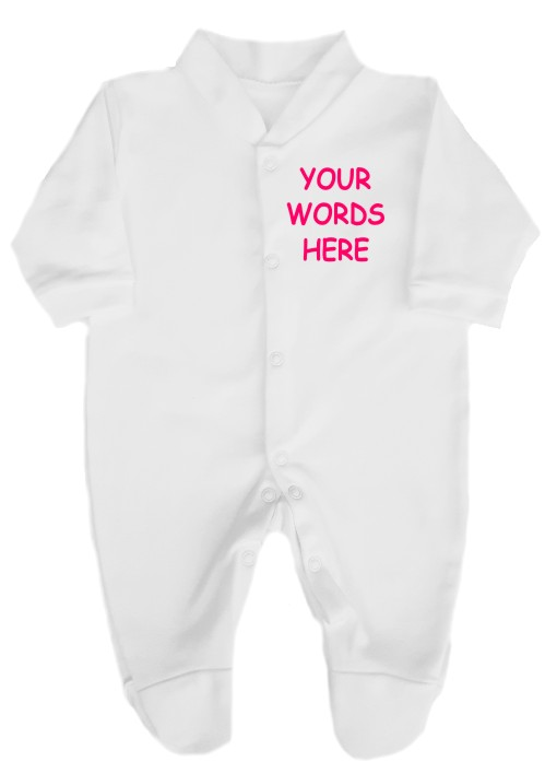 Want something different, here's the chance to have have your very own personalised babygrow. Choose the font and the colour writing you would like.