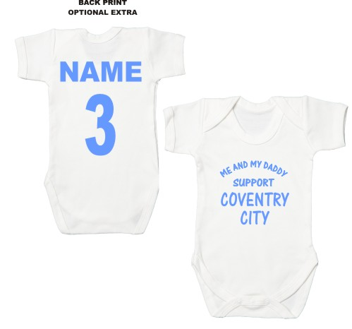 This is a top quality 100% white cotton bodysuit professionally printed on the front with the slogan Me and My Daddy Support Coventry City.