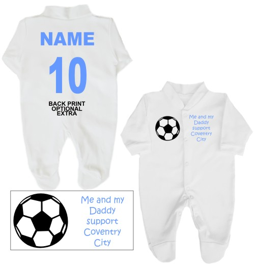 Football Babygrow printed on the front with a football and Me and my Daddy support Coventry City. If you prefer we can change Daddy to another name