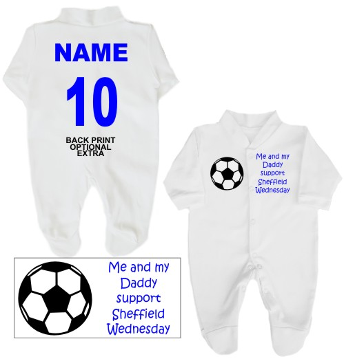 Football Babygrow printed on the front with a football and Me and my Daddy support Sheffield Wednesday. If you prefer we can change Daddy to another name.