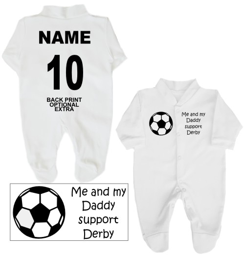 Football Babygrow printed on the front with a football and Me and my Daddy support Derby. If you prefer we can change Daddy to another name