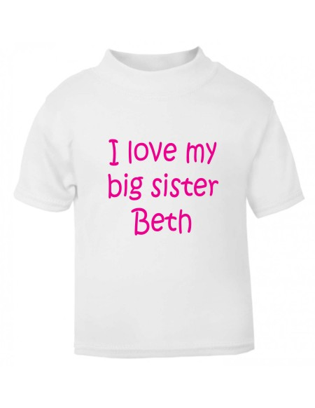 Kids t-shirt printed on the front with the wording I love my big sister and personalised with her name. Made using a soft vinyl print which will not fade.