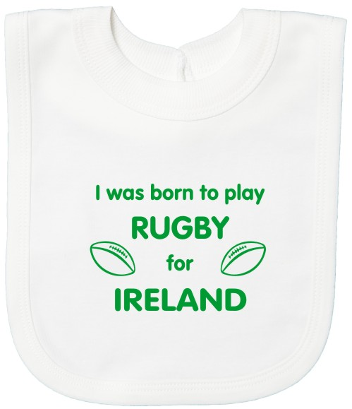 Born to play Rugby for Ireland Baby's Bib