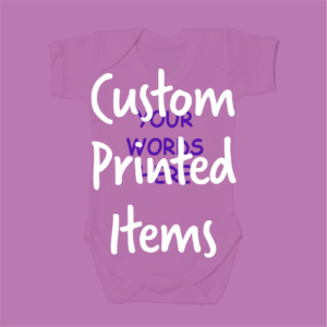 Custom Printed Items