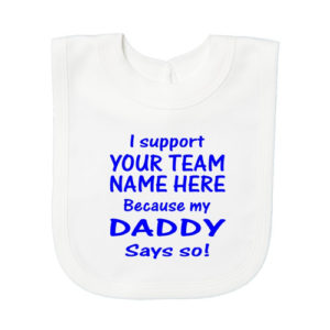 Daddy Says Baby Bibs