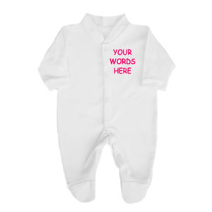 Slogan and Custom Print Babygrows