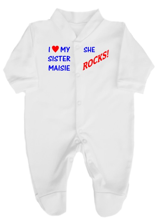 This 100% cotton white babygrow will make a lovely baby gift. Printed as shown with I love my Sister .......... She rocks!